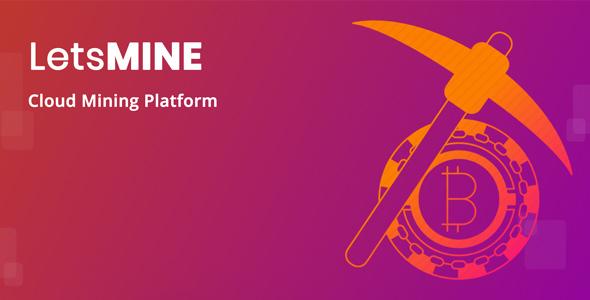 LetsMine - Multicoin Cloud Mining Platform
